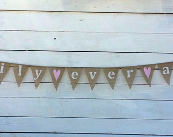 HAPPILY EVER AFTER burlap banner with light pink hearts, lowercase