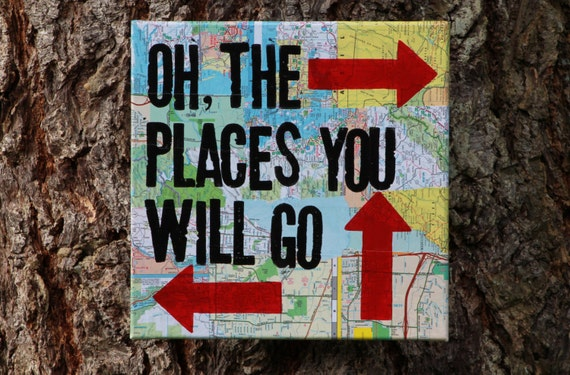 """12x12 """"oh the places you will go..."""" Dr. Suess quote.  Canvas, map, graduation gift"""