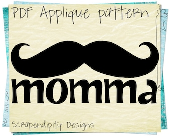 Mustache Applique Template - Mother's Day Applique Pattern / Mom Mustache Shirt / Family Tshirt Design / Mustache Quilt Wall Hanging AP167-D