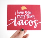 Hipster Love, Greeting Card, Taco Illustration, Hand-Lettered, Modern Calligraphy, I Love You More Than Tacos, Red, Single, Ready to Ship