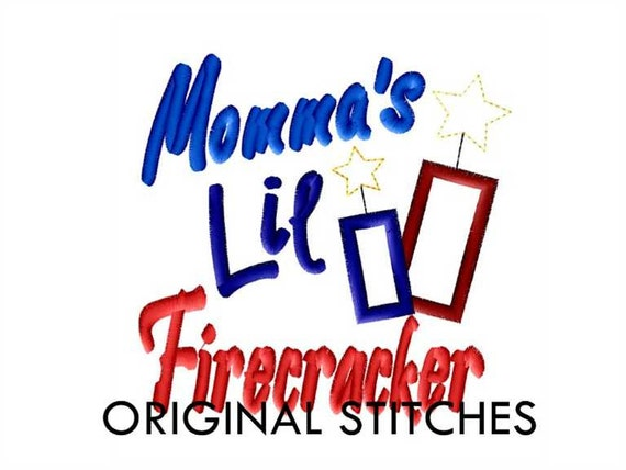 Momma's Lil Firecracker with Frayed Stars Applique and Machine Embroidery Design File 4x4 5x7 6x10 7x11