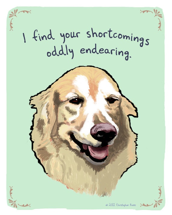 Golden Retriever 5x7 Print of Original Painting with phrase