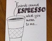 espresso coffee love quote greeting card - handmade stationary