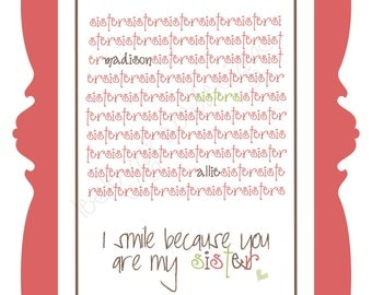 I smile because you are my sister, Typography Art, 11x14