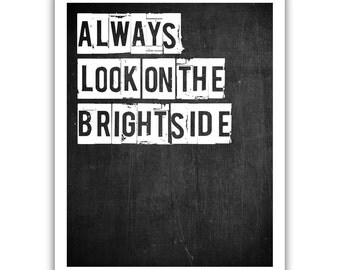 Typographic Print - TITLE Always look on the bright side