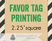 """FAVOR TAG PRINTING for any digibuddha favor tag. Thick Card Stock 2.25"""" square Bridal Shower Birthday Baby Shower Baptism Wedding Engagement"""