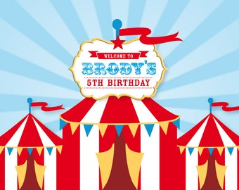 CIRCUS Backdrop Printable Artwork - Print Your Own - Personalized for your Birthday Party