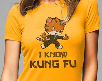 I know Kung Fu tees - shirt - Printed on Soft Cotton T-Shirts for Women and Men/Unisex