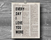 book page dictionary art print poster everyday I love you more quote typography vintage decor inspirational motivational