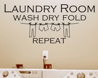 Laundry Room Decor Laundry Room Wash Dry Fold Repeat Wall Decal Sticker Decorations Removable Vinyl Lettering Wall Decor