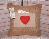 Love Note Pocket Pillow FREE SHIPPING-Pillow-Valentine's Day-Valentine Gift- Burlap Pillow- Pocket Pillow-Valentine's Day Gift