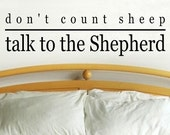 Don't count sheep talk to the shepherd C022 wall decal wall decal bedroom home decor wall decor vinyl decal wall quote religious decal