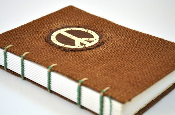 "Peace Journal and Sketchbook - Handmade with coptic bound, reclaimed burlap, 5 x 7"" size"