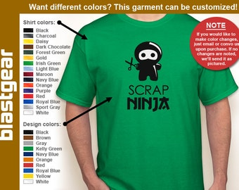 Scrap Ninja funny scrapbooking T-shirt — Any color/Any size - Adult S, M, L, XL, 2XL, 3XL, 4XL, 5XL  Youth S, M, L, XL