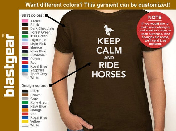Keep Calm And Ride Horses funny womens T-shirt — Any color/Any size - Adult S, M, L, XL, 2XL, 3XL