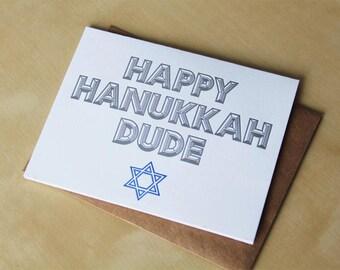 Happy Hanukkah Dude, letterpress card