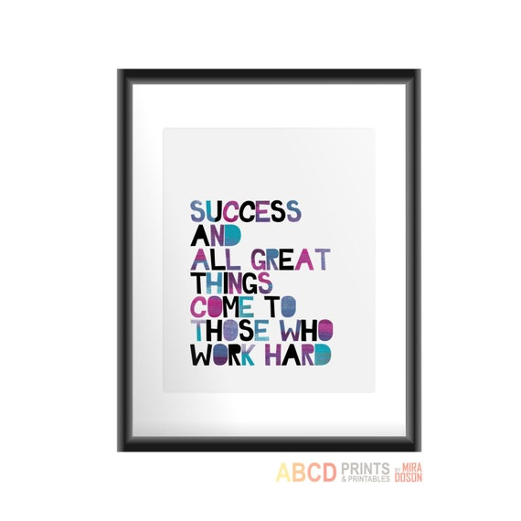 Success comes to those who work
