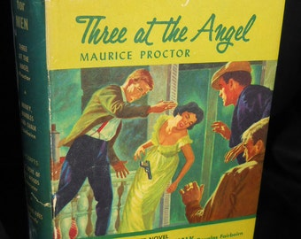 Reading For Men 1959, Three at the Angel by Maurice Proctor, collection of manly stories!