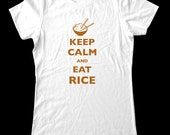 Keep Calm and Eat Rice T-Shirt - Printed on  T-Shirts for Women and Men/Unisex