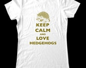 Keep Calm and Love Hedgehogs T-Shirt - Soft Cotton T Shirts for Women, Men/Unisex, Kids