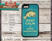 Keep Calm & Love Manatees - iPhone 6, 6+, 5 5S, 5C, 4 4S, Samsung Galaxy S3, S4