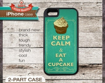 Keep Calm & Eat A Cupcake - iPhone 6, 6+, 5 5S, 5C, 4 4S, Samsung Galaxy S3, S4