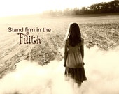Reserved - Stand Firm in the Faith 5x7 Card