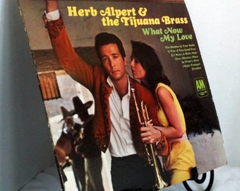Vintage Record Herb Alpert and the Tijuana Brass What Now My Love