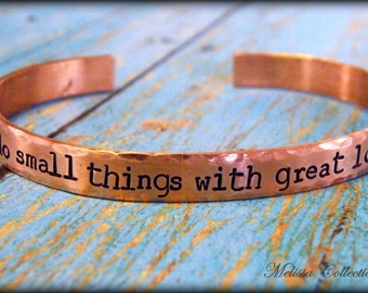 Do Small Things With Great Love hand stamped copper cuff bracelet