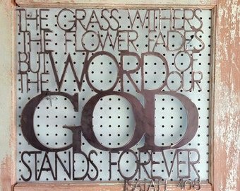 Metal Scripture Wall Hanging- Word of our God, Isaiah 40:8