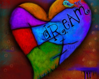 """Title: """"Dream"""" Everything is Possible Series Art Print FREE SHIPPING Inspirational colorful Giclee"""