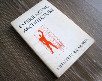 1968 Edition of Experiencing Architecture by Steen Eiler Rasmussen