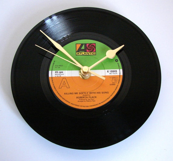 """Roberta Flack Vinyl Record CLOCK Recycled 7"""" single """"Killing Me Softly With His Song"""" Romantic gift for wife girlfriend wedding anniversary"""