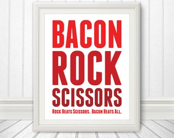 Bacon Rock Scissors, Bacon Print, Bacon Art, Kitchen Print, Kitchen Sign, Kitchen Art, Custom Color - 8x10