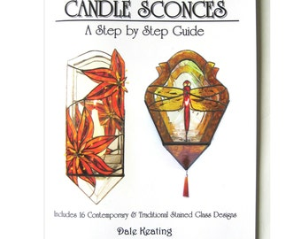 Stained Glass Pattern Book, Candle Sconces A Step by Step Guide