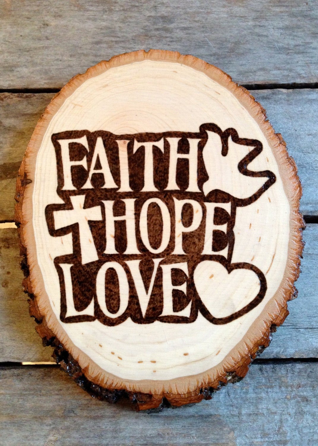 Faith Hope Love Inspirational Sign Wood Burned Pyrography