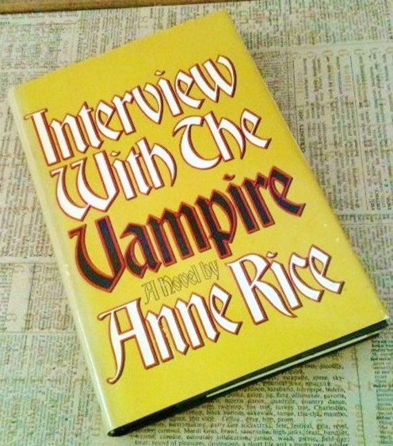 """Vintage Book """"Interview with the Vampire"""" by Anne Rice, First Edition 1976, Olives and Doves"""