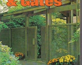 1971 How to Build FENCES and GATES mid century modern landscape design book