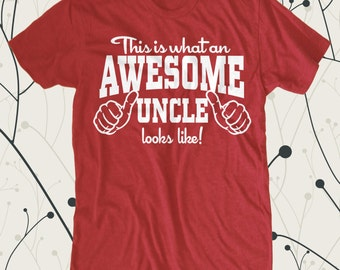 This is What an Awesome Uncle Looks Like T Shirt