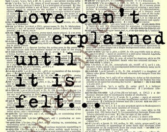 LOVE CAN'T BE Explained Until it is felt Vintage Page Digital Art Print Dictionary Media
