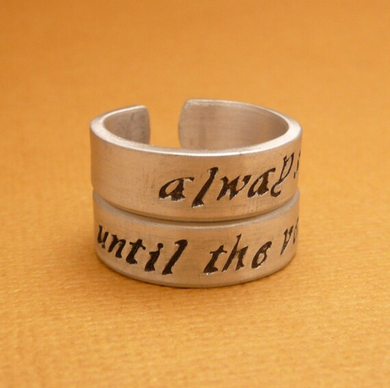 CHOOSE ONE - Always & Until The Very End - A Hand Stamped Aluminum Ring
