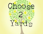Choose Your Own 2 Yard Bundle.