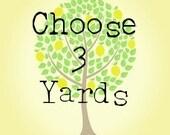 Choose Your Own 3 Yard Bundle.