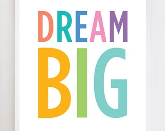 Dream Big Wall Art Print