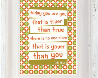 Dr Seuss Quote Poster, Youer Than You, A3, Typographic Poster