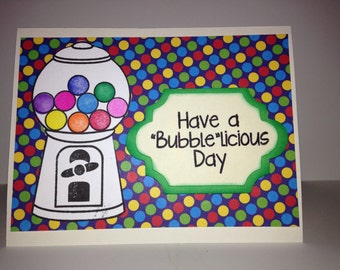 """Have a """"Bubble"""" licious Birthday Card"""