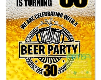Beer Party Invitation ANY AGE -  Beer Birthday Invitation - Beer Milestone Invitation - beer Invitations for guys, 30th, 40th, 50th, 60, 70