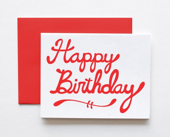 Happy Birthday Script Card, Hand Lettered, Screenprinted, Red or Black