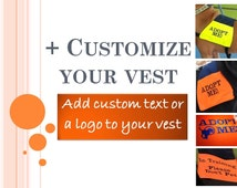 Add-on a logo or text to your ADOPT ME vest