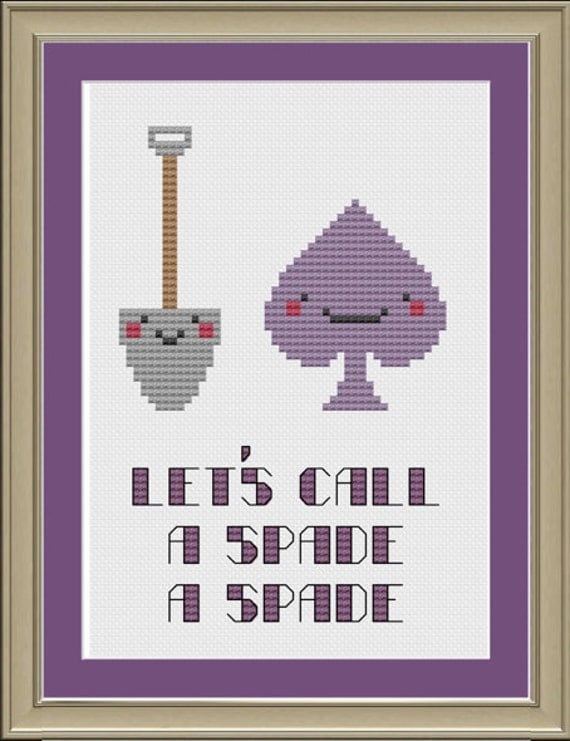 Let S Call A Spade A Spade Funny Cross Stitch Pattern Etsy